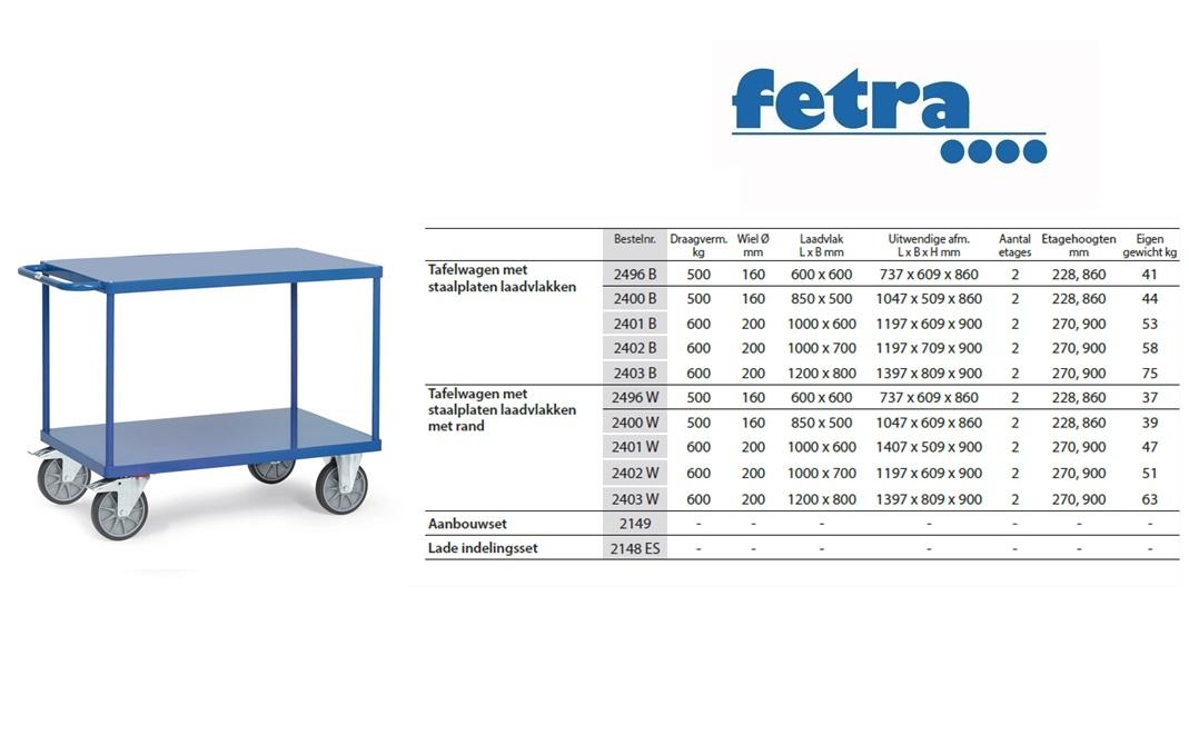 Tafelwagen 2400B met laadvlak van staalplaat Laadvlak 850 x 500 mm Fetra 2400B