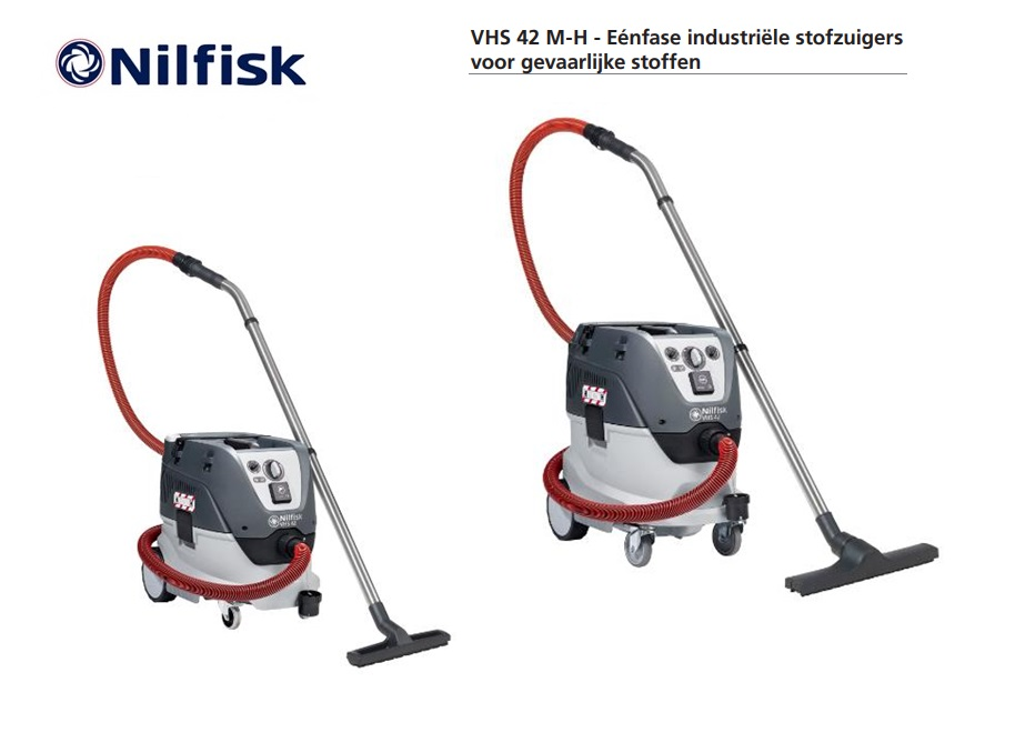 Nilfisk VHS 42 M-H gevaarlijke stoffen | DKMTools - DKM Tools